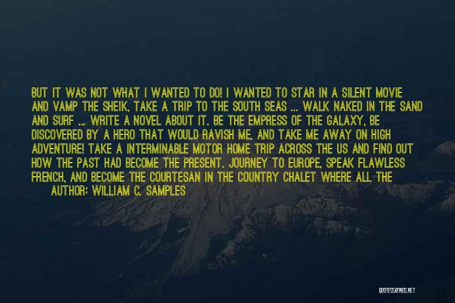 Best Courtesan Quotes By William C. Samples