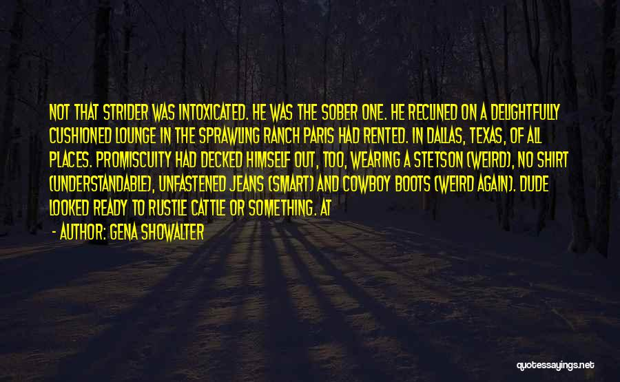 Best Cowboy Way Quotes By Gena Showalter