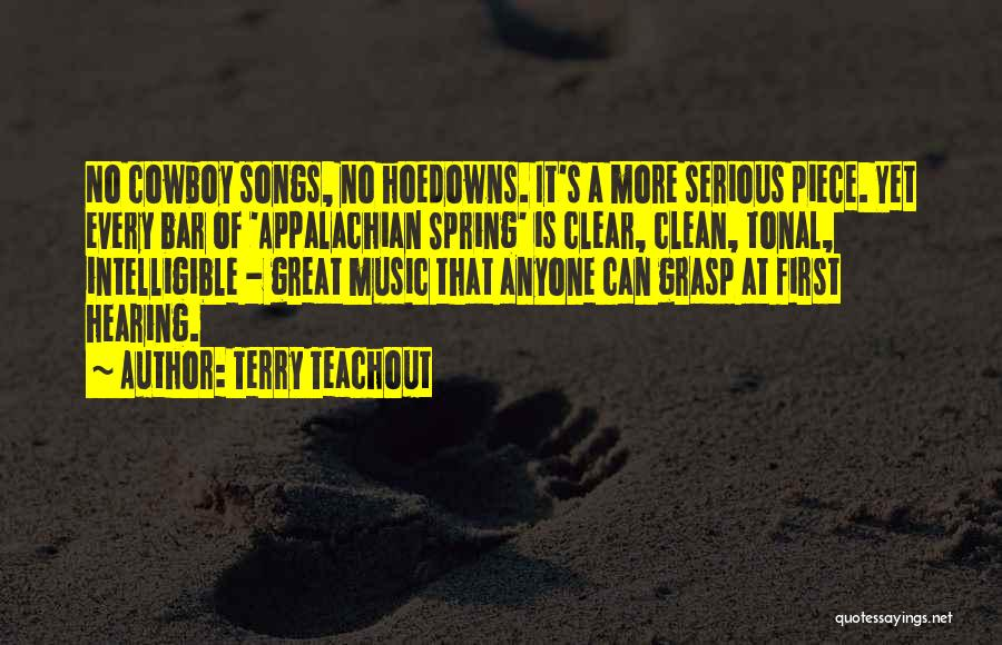 Best Cowboy Way Quotes By Terry Teachout