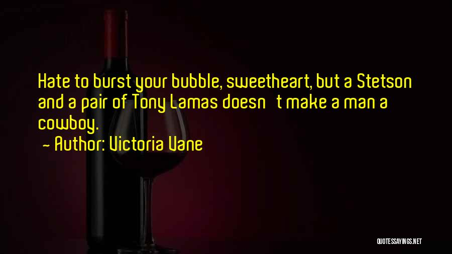 Best Cowboy Way Quotes By Victoria Vane