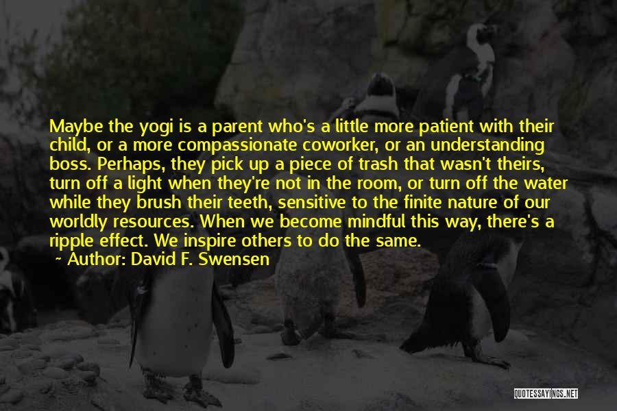Best Coworker Quotes By David F. Swensen