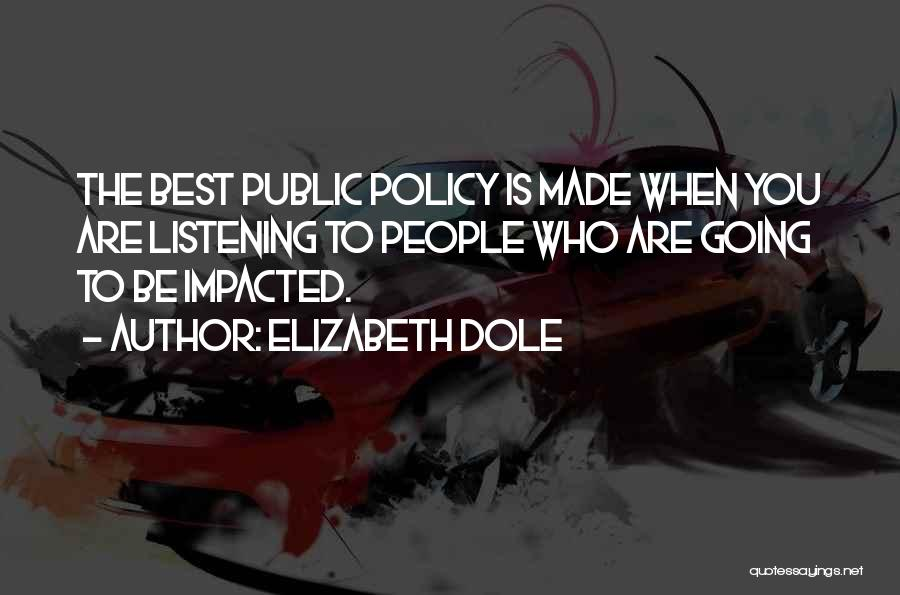 Best Coworker Quotes By Elizabeth Dole