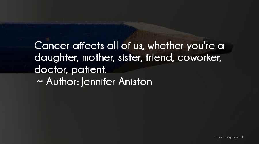 Best Coworker Quotes By Jennifer Aniston