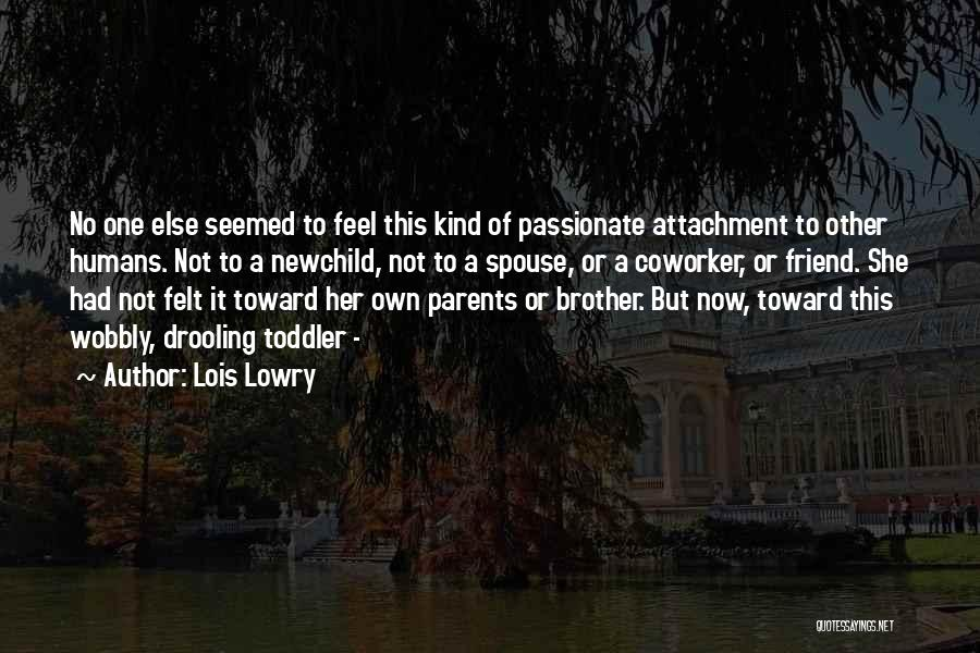 Best Coworker Quotes By Lois Lowry