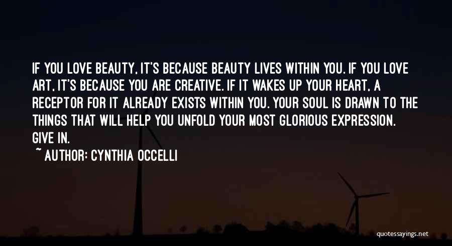 Best Creative Art Quotes By Cynthia Occelli