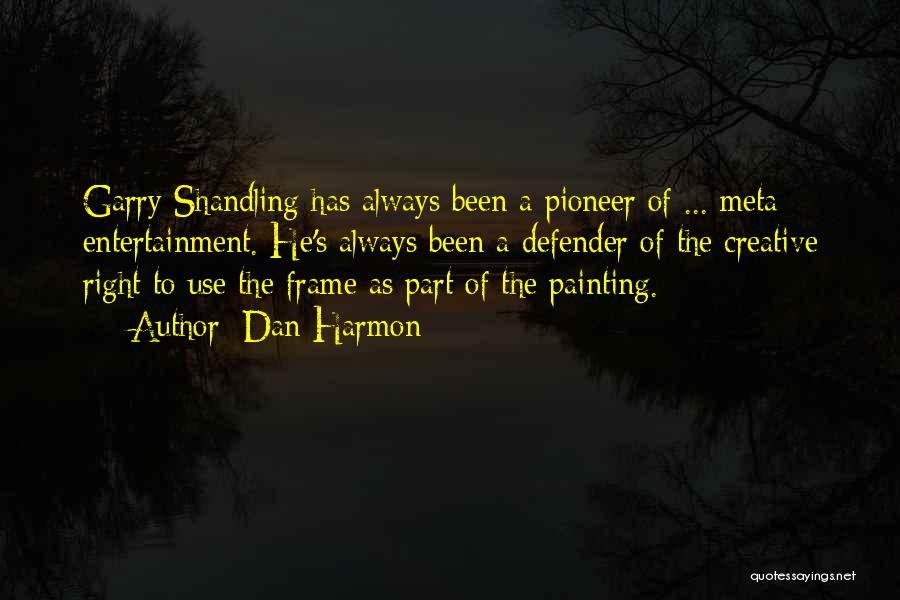 Best Creative Art Quotes By Dan Harmon