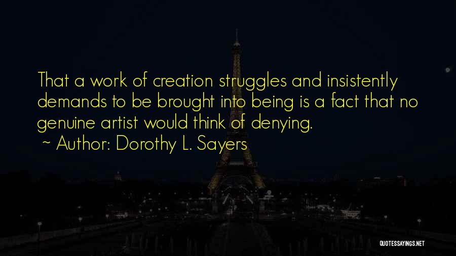 Best Creative Art Quotes By Dorothy L. Sayers