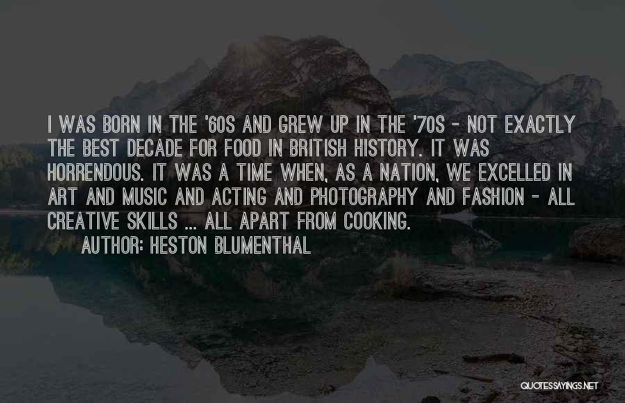 Best Creative Art Quotes By Heston Blumenthal