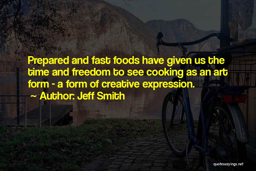 Best Creative Art Quotes By Jeff Smith