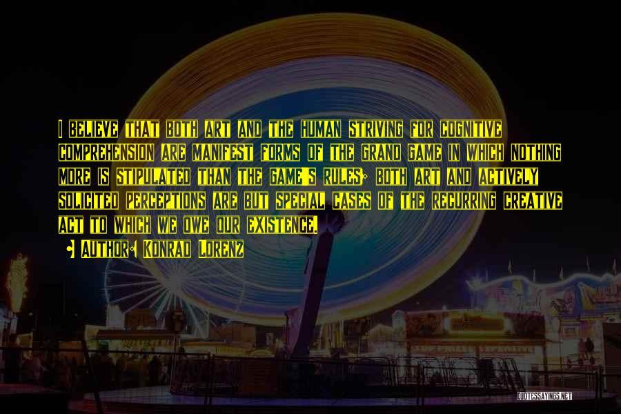 Best Creative Art Quotes By Konrad Lorenz