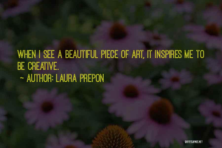 Best Creative Art Quotes By Laura Prepon