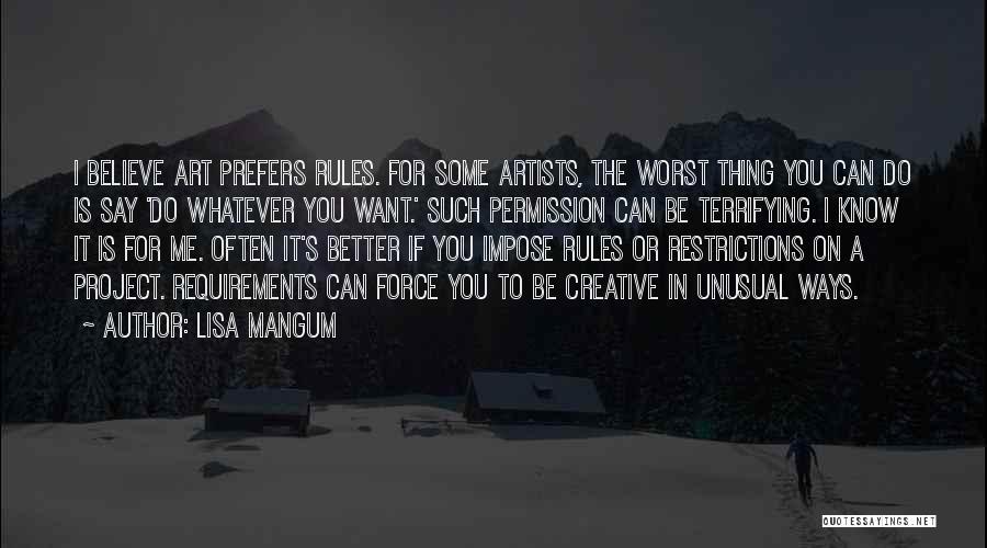 Best Creative Art Quotes By Lisa Mangum