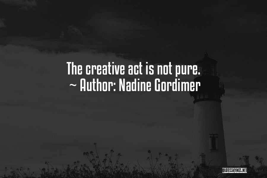 Best Creative Art Quotes By Nadine Gordimer