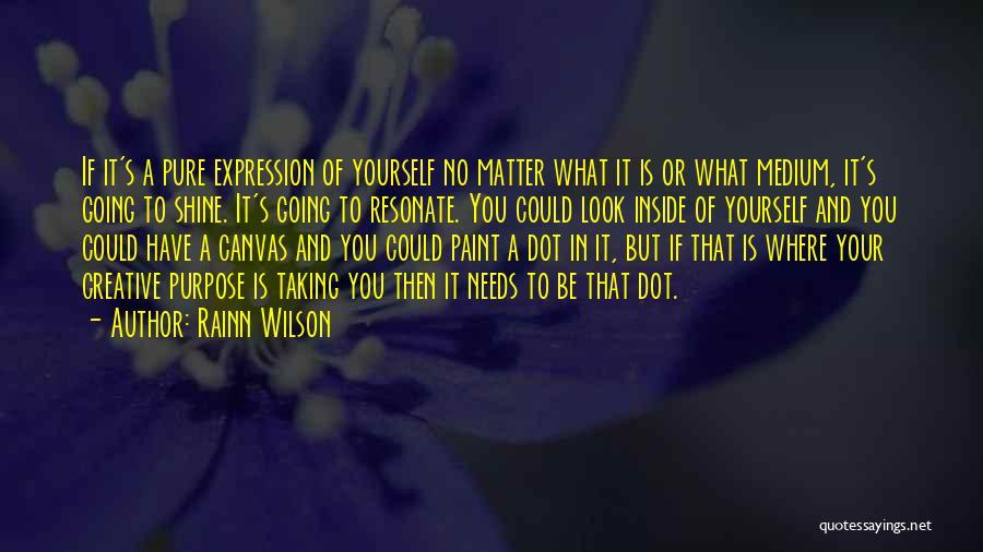 Best Creative Art Quotes By Rainn Wilson