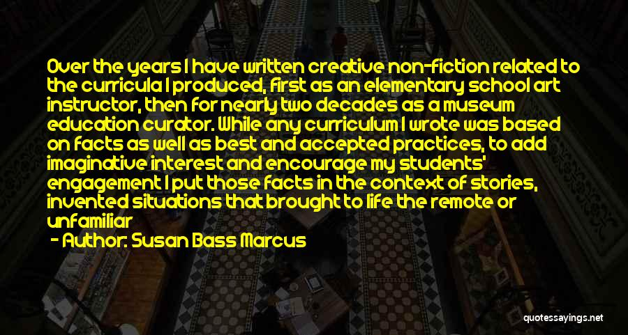 Best Creative Art Quotes By Susan Bass Marcus