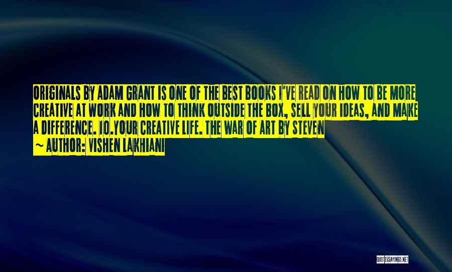Best Creative Art Quotes By Vishen Lakhiani