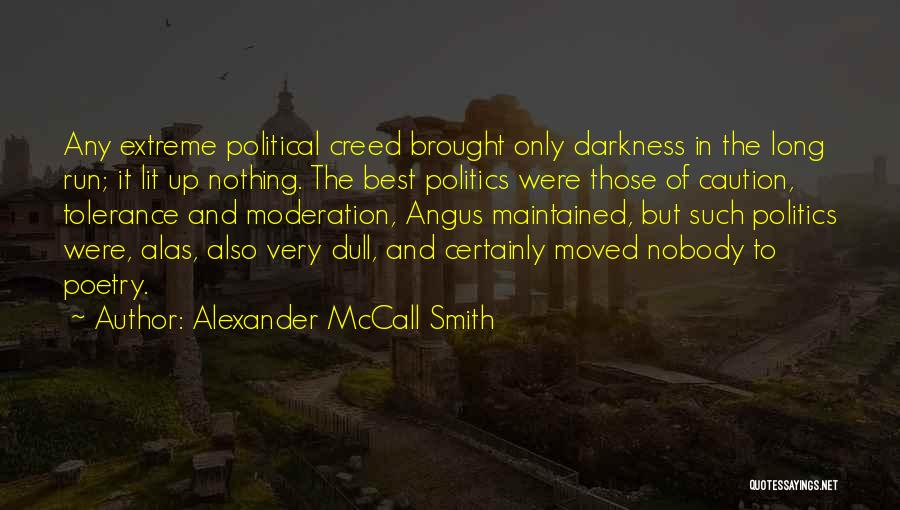 Best Creed Quotes By Alexander McCall Smith