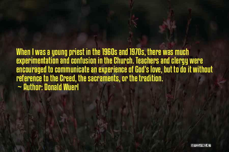 Best Creed Quotes By Donald Wuerl