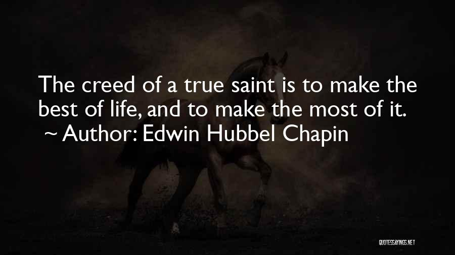 Best Creed Quotes By Edwin Hubbel Chapin