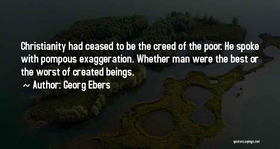 Best Creed Quotes By Georg Ebers