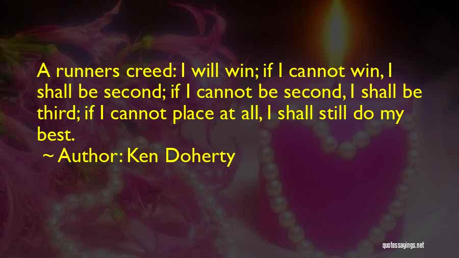 Best Creed Quotes By Ken Doherty