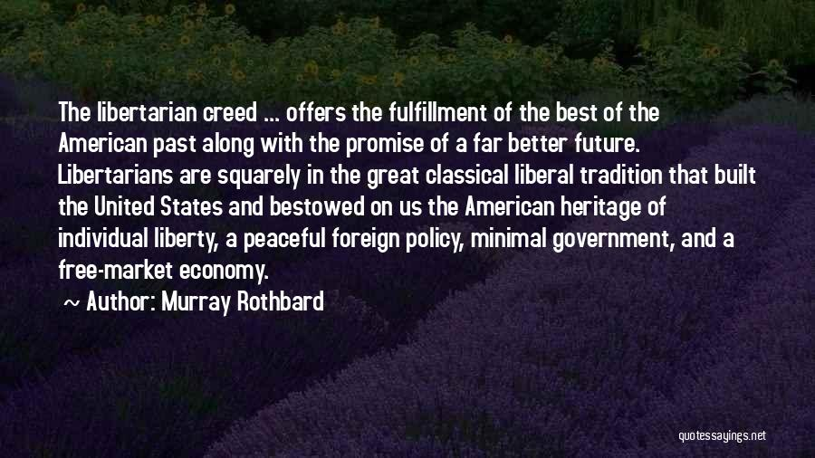 Best Creed Quotes By Murray Rothbard