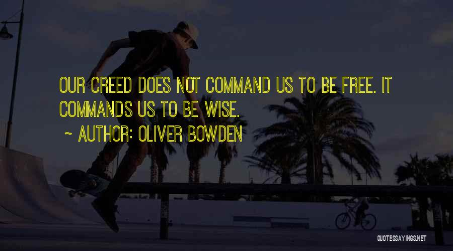 Best Creed Quotes By Oliver Bowden