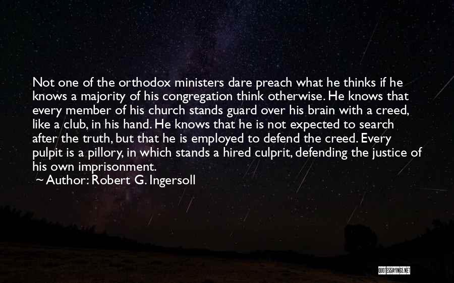 Best Creed Quotes By Robert G. Ingersoll