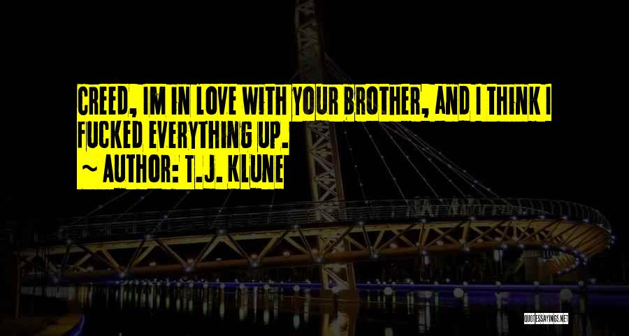 Best Creed Quotes By T.J. Klune