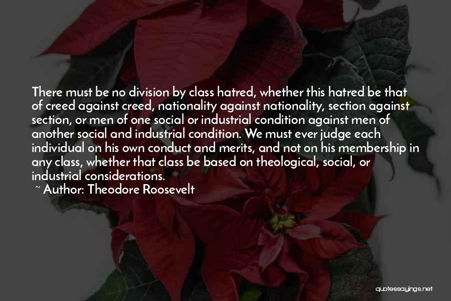 Best Creed Quotes By Theodore Roosevelt