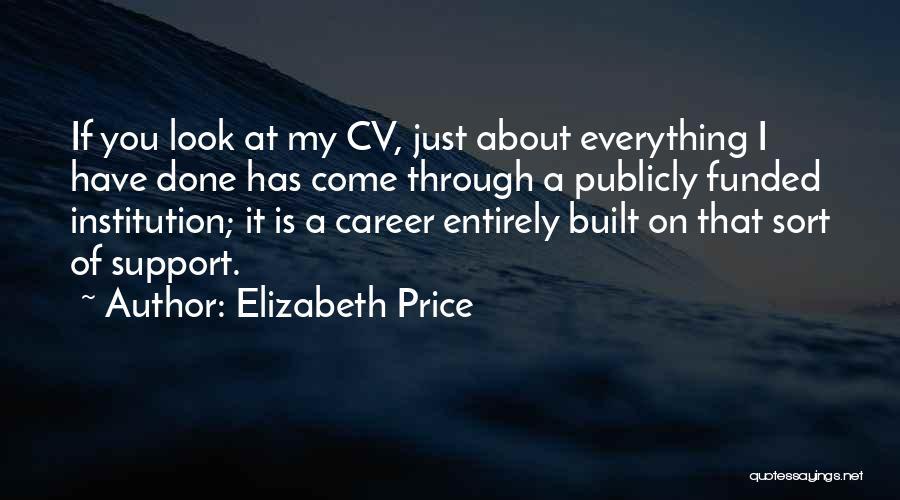Best Cv Quotes By Elizabeth Price