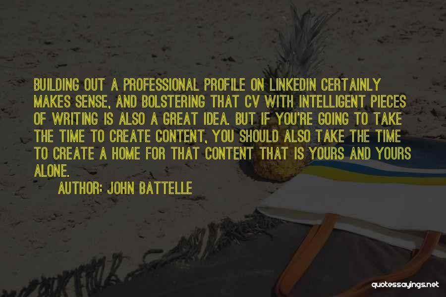 Best Cv Quotes By John Battelle