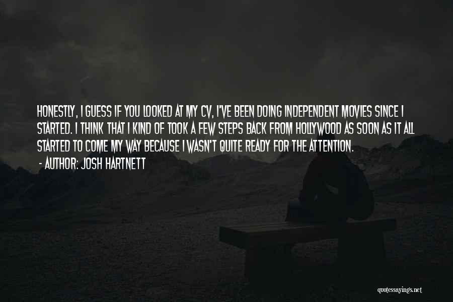 Best Cv Quotes By Josh Hartnett