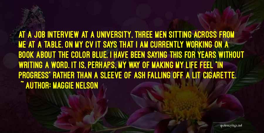 Best Cv Quotes By Maggie Nelson