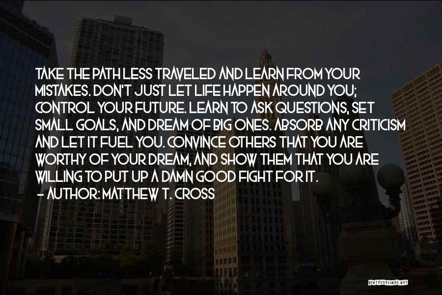 Best Cv Quotes By Matthew T. Cross