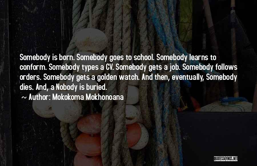 Best Cv Quotes By Mokokoma Mokhonoana