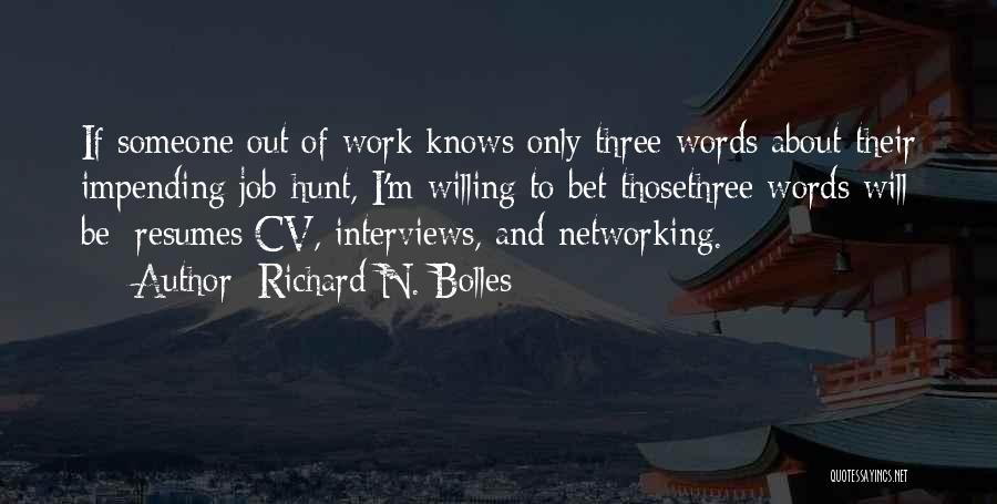 Best Cv Quotes By Richard N. Bolles