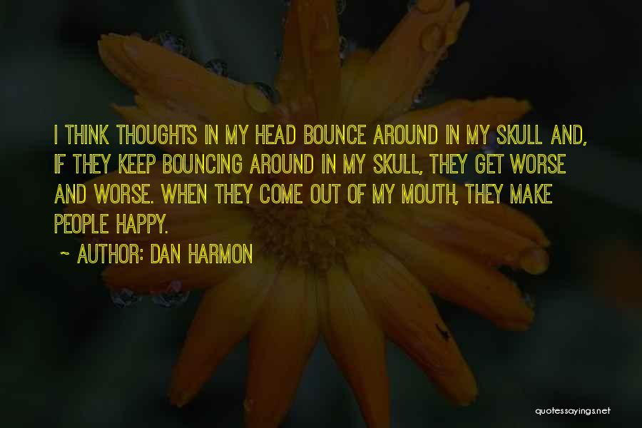 Best Dan Harmon Quotes By Dan Harmon