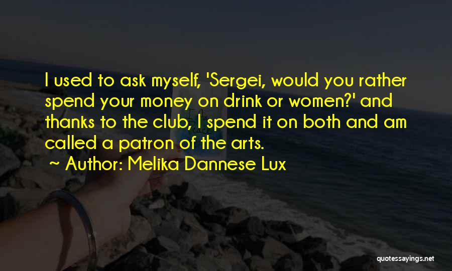 Best Dancehall Quotes By Melika Dannese Lux
