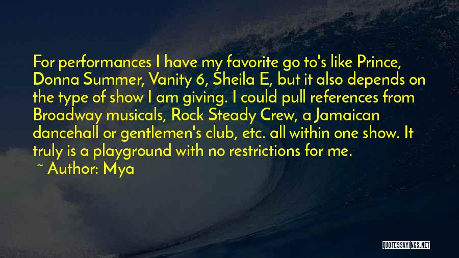 Best Dancehall Quotes By Mya