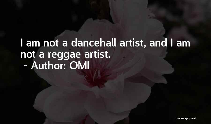 Best Dancehall Quotes By OMI