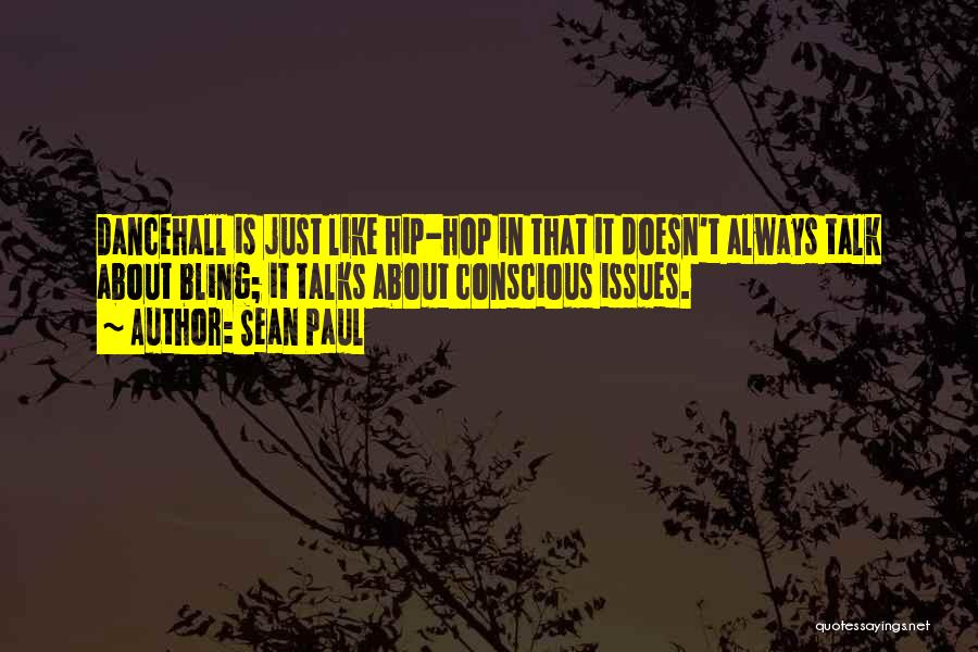 Best Dancehall Quotes By Sean Paul