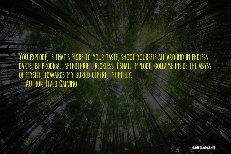 Best Darts Quotes By Italo Calvino