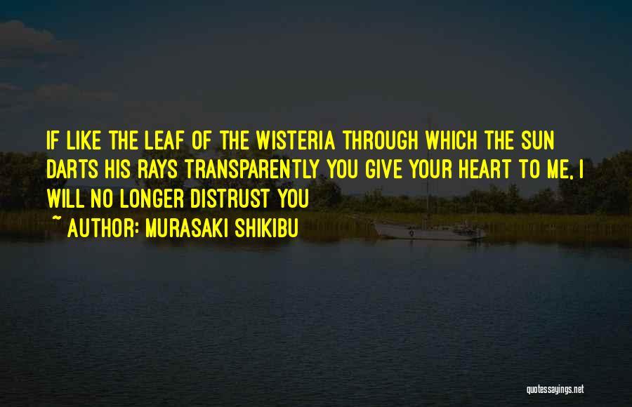 Best Darts Quotes By Murasaki Shikibu