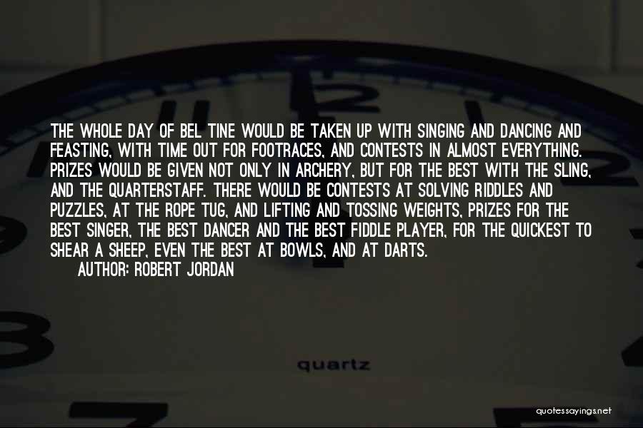 Best Darts Quotes By Robert Jordan