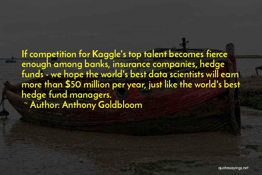 Best Data Quotes By Anthony Goldbloom