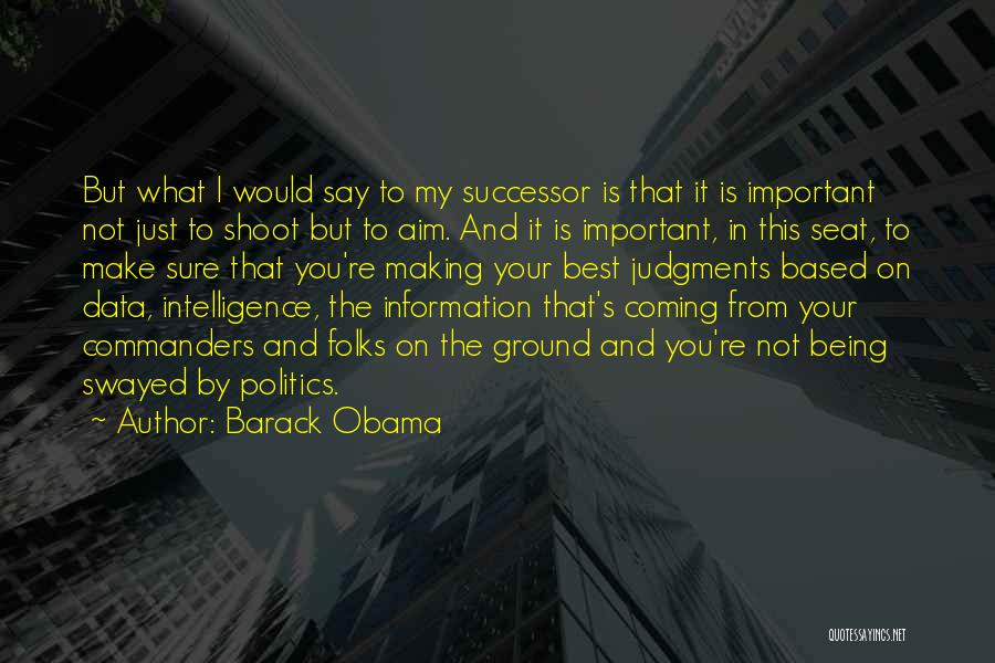 Best Data Quotes By Barack Obama