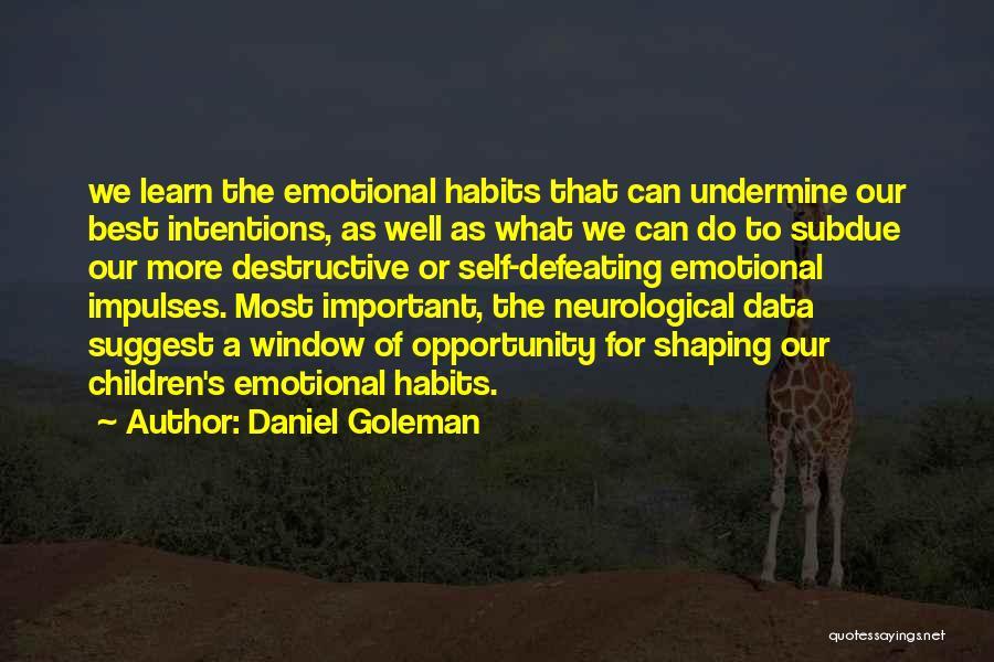 Best Data Quotes By Daniel Goleman