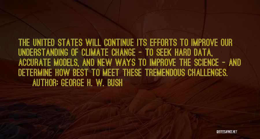 Best Data Quotes By George H. W. Bush