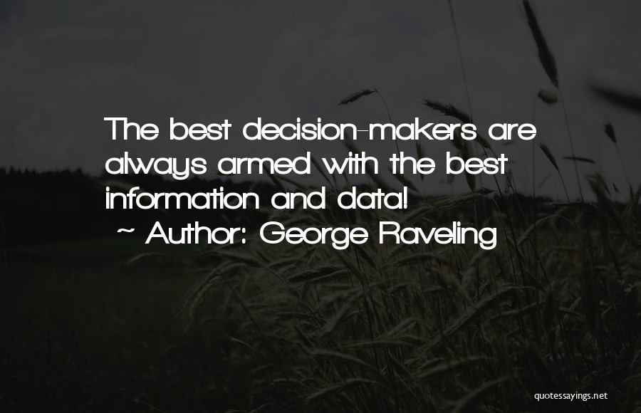 Best Data Quotes By George Raveling